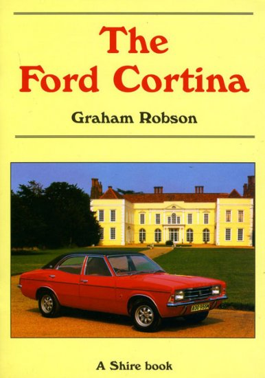 The Ford Cortina The Ford Cortina ...