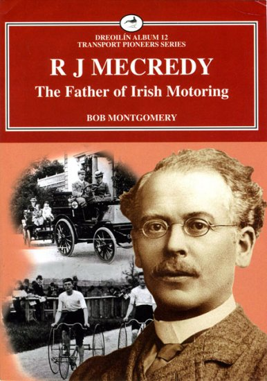 R. J. Mecredy the Father of Irish ...