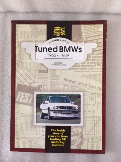 Tuned BMWs 1965 - 1989 This book ...