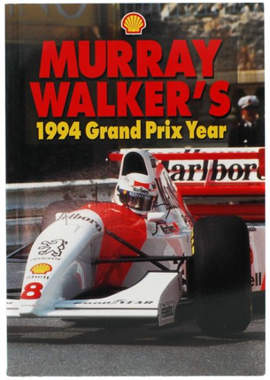 Murray Walkers 1994 Grand Prix ...