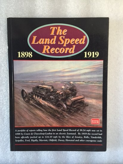 The land speed record 1898-1919 ...