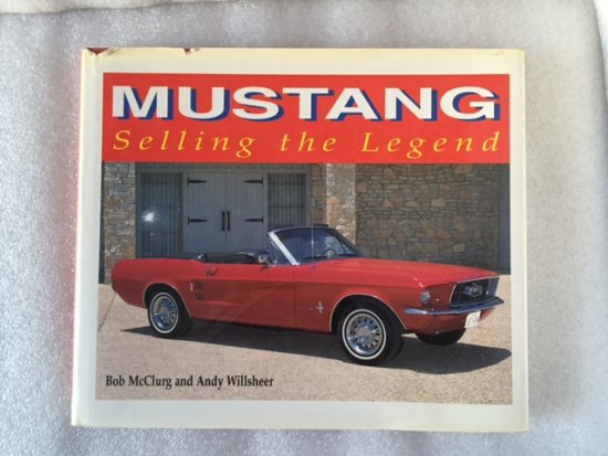 Mustang - Selling the Legend Libro ...