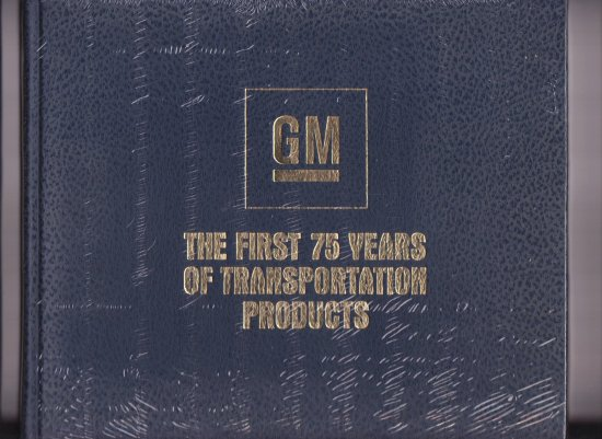 GM The First 75 Years of ...