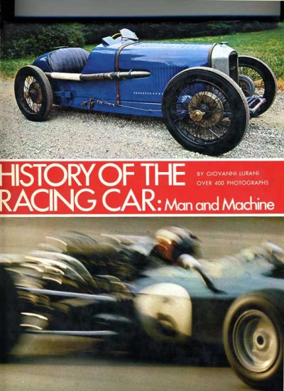 History of the Racing Car: Man and ...